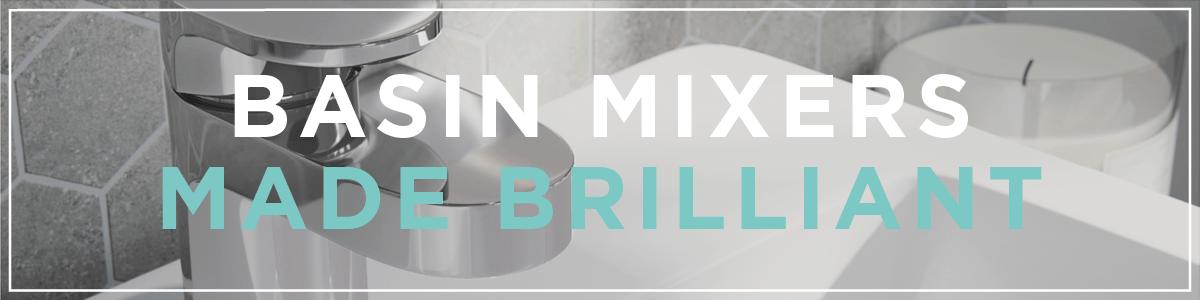 Basin mixers made brilliant