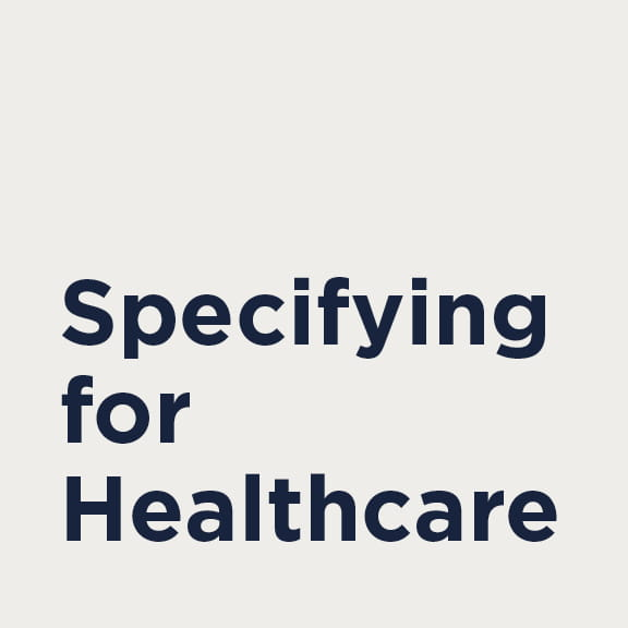 Specifying for Healthcare