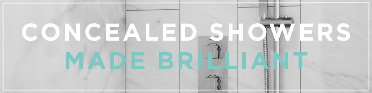 Concealed showers