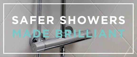 Safer Showers Made Brilliant